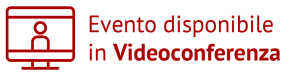 evento disponibile in videoconferenza